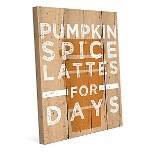 Pumpkin Spice Latte for Days 24X36 Canvas Wall Art, Multi, large