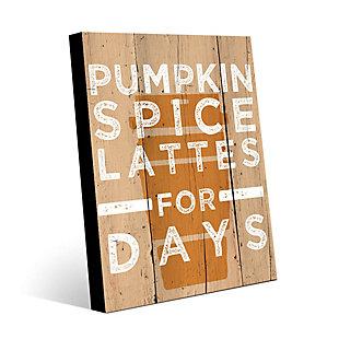 Pumpkin Spice Latte for Days 24X36 Metal Wall Art, Multi, large