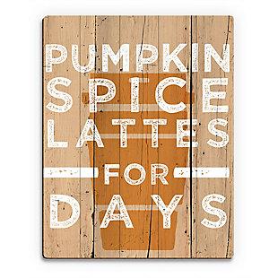 Pumpkin Spice Latte for Days 20X24 Wood Plank Wall Art, Multi, large