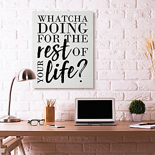 Watcha Doing Inspirational 36x48 Canvas Wall Art, White, rollover