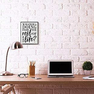 Watcha Doing Inspirational 11x14 Black Frame Wall Art, , rollover