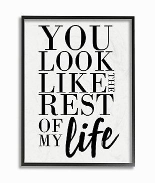 You Look Like Romantic 24x30 Black Frame Wall Art, White, large