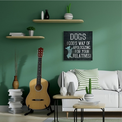 Dogs are God's Apology Quote 36x36 Canvas Wall Art, Blue, large