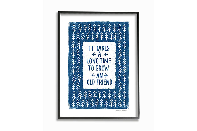 Grow An Old Friend Quote 16x20 Black Frame Wall Art, White/Blue, large