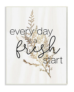 Everyday Fresh Start Quote Text 13x19 Wall Plaque, , large