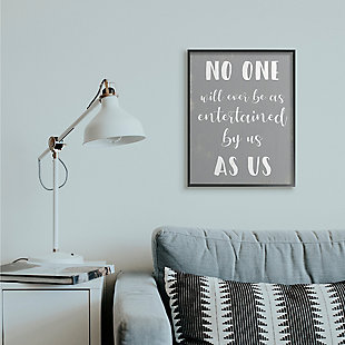 Entertained by Us as Us Family 24x30 Black Frame Wall Art, , rollover