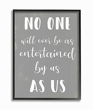 Entertained by Us as Us Family 24x30 Black Frame Wall Art, , large