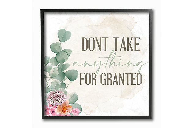 Floral Motivational Quote Don't Take for Granted 12x12 Black Frame Wall Art, , large