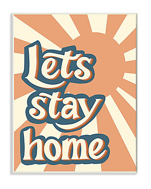Let's Stay Home Summer Sun 13x19 Wall Plaque, , large
