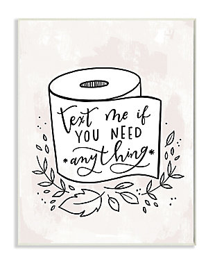 Bathroom Humor Text Me if You Need Toilet Paper 13x19 Wall Plaque, , large