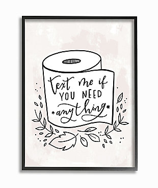 Bathroom Humor Text Me If You Need Toilet Paper 24x30 Black Frame Wall Art, White, large