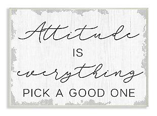 Pick A Good Attitude Phrase 13x19 Wall Plaque, White, large