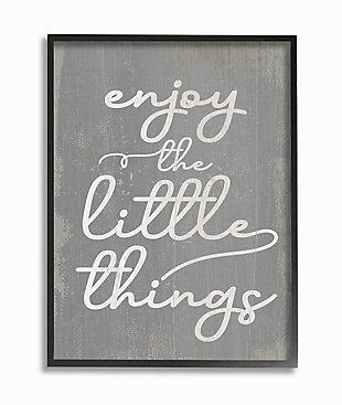 Enjoy The Little Things Phrase 24x30 Black Frame Wall Art, Gray, large