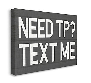 Text Me For Tp Rustic Inspired Bathroom Sign 36x48 Canvas Wall Art, Gray, large