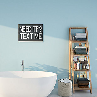 Text Me for TP Rustic Inspired Bathroom Sign 13x19 Wall Plaque, Gray, rollover