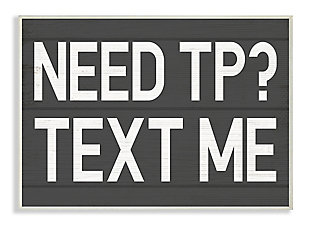 Text Me for TP Rustic Inspired Bathroom Sign 13x19 Wall Plaque, Gray, large