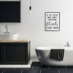 If You Don't Succeed Flush Again 24x30 Black Frame Wall Art, White, rollover