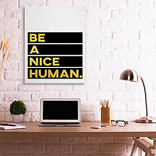 Be A Nice Human Quote 36x48 Canvas Wall Art, White/Black, rollover