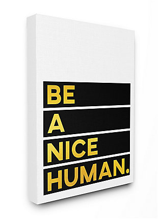 Be A Nice Human Quote 36x48 Canvas Wall Art, White/Black, large