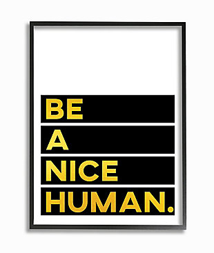 Be A Nice Human Quote 24x30 Black Frame Wall Art, White/Black, large