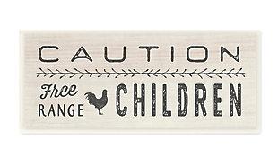 Caution Free Range Children 7x17 Wall Plaque, , large