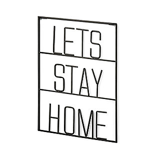 Let's Stay Home Sign, , rollover