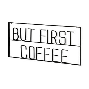 """But First Coffee 26""""L x 13""""H Sign, , large"""