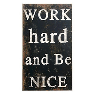 "Creative Co-Op ""Work Hard and Be Nice"" Wood Wall Decor, , large"