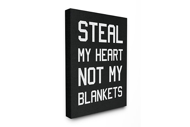 Stupell Steal Hearts Not Blankets Motivational Romance Phrase 24 X 30 Canvas Wall Art, Gray, large