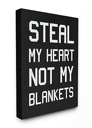 Stupell Steal Hearts Not Blankets Motivational Romance Phrase 36 X 48 Canvas Wall Art, Gray, large