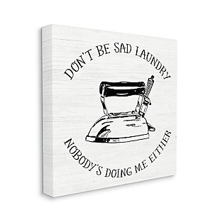 Stupell Nobody is Doing the Laundry Sassy Cleaning Humor 36 x 36 Canvas Wall Art, White, large