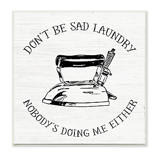 Stupell Nobody is Doing the Laundry Sassy Cleaning Humor 12 x 12 Wood Wall Art, , large