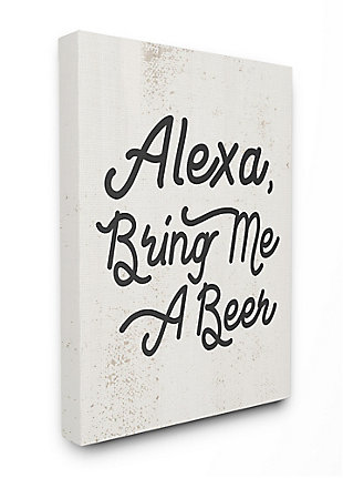 Stupell Alexa Bring Me Beer Distressed Kitchen Sign 36 X 48 Canvas Wall Art, Beige, large