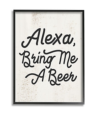 Stupell Alexa Bring Me Beer Distressed Kitchen Sign 24 x 30 Framed Wall Art, Beige, large