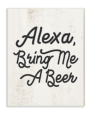 Stupell Alexa Bring Me Beer Distressed Kitchen Sign 13 x 19 Wood Wall Art, Beige, large