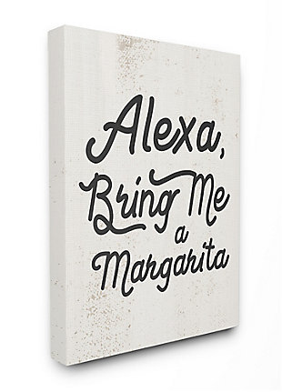 Stupell Alexa Bring Me Margarita Distressed Kitchen Sign 36 X 48 Canvas Wall Art, Beige, large
