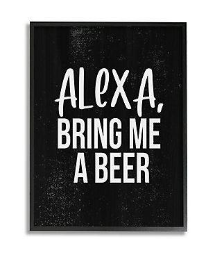 Stupell Alexa Bring Beer Funny Chalk Style Distressed Design 24 x 30 Framed Wall Art, Black, large