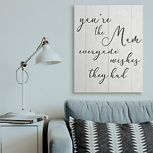 Stupell You're the Mom Phrase Motivational Family Appreciation 36 x 48 Canvas Wall Art, White, rollover