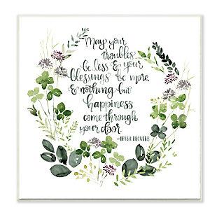 Stupell Troubles Be Less Irish Proverbs Wildflower Wreath 12 x 12 Wood Wall Art, , large