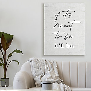 Stupell Meant To Be Motivational Quote Charming Script 36 X 48 Canvas Wall Art, White, rollover