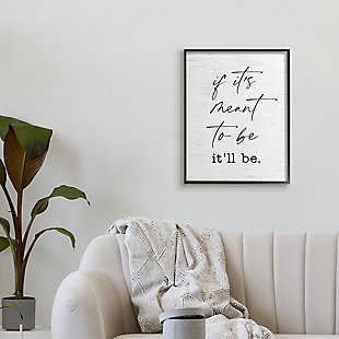 Stupell Meant To Be Motivational Quote Charming Script 24 x 30 Framed Wall Art, White, rollover