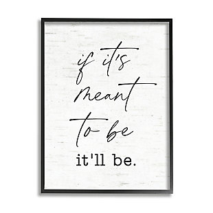 Stupell Meant To Be Motivational Quote Charming Script 24 x 30 Framed Wall Art, White, large