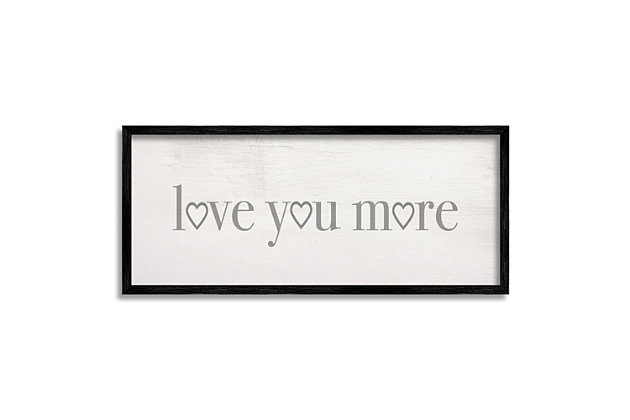 Stupell Love You More Romantic Phrase Heart Typography 13 X 30 Framed Wall Art, Gray, large