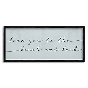 Stupell Love You Beach And Back Romantic Phrase Blue 13 X 30 Framed Wall Art, Blue, large