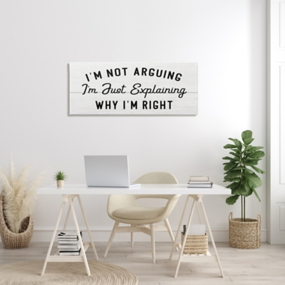 Stupell Not Arguing Explaining Why I'm Right Funny Phrase 20 X 48 Canvas Wall Art, Black, large