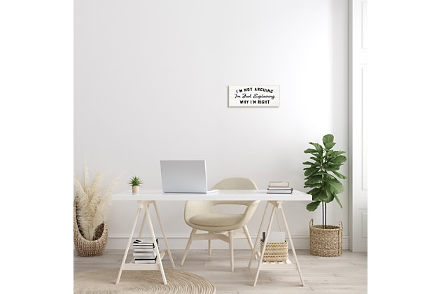 Stupell Not Arguing Explaining Why I'm Right Funny Phrase 7 x 17 Wood Wall Art, , large