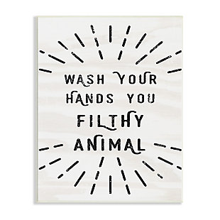 Stupell Black and White Modern Type Wash Your Hands You Filthy Animal 13 x 19 Wood Wall Art, Beige, large