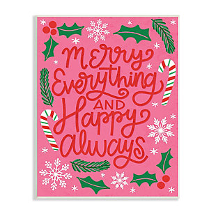 Stupell Industries  Merry Everything and Happy Always Phrase Candy Cane, 13 x 19, Wood Wall Art, Pink, large