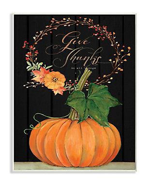 Stupell Industries  Give Thanks Pumpkin Fall Autumn Seasonal Design, 13 x 19, Wood Wall Art, , large